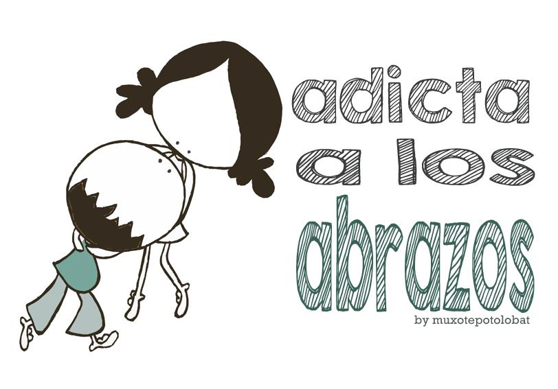 adicta a los abrazos